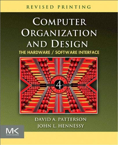 Computer Organization and Design: The Hardware/Software Interface [With CDROM] 9780123747501