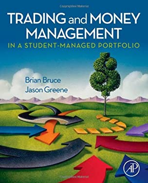 Trading and Money Management in a Student-Managed Portfolio 9780123747556