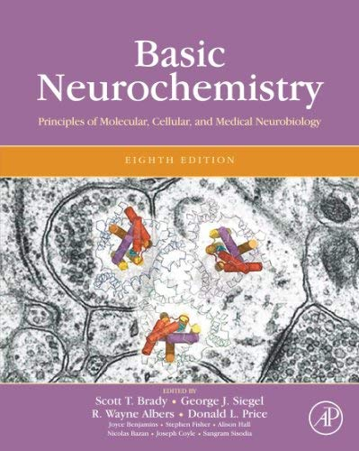Basic Neurochemistry: Principles of Molecular, Cellular and Medical Neurobiology 9780123749475