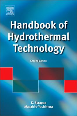 Handbook of Hydrothermal Technology 9780123750907