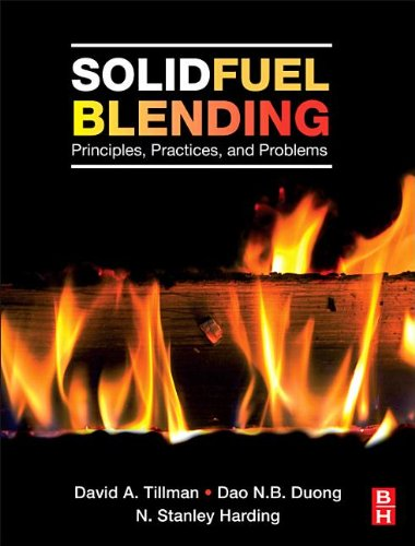 Solid Fuel Blending: Principles, Practices, and Problems 9780123809322