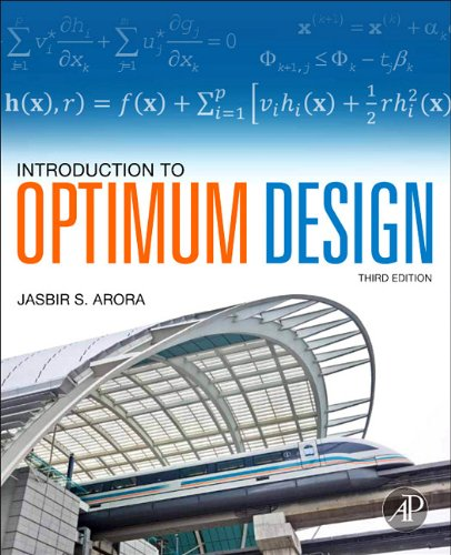 Introduction to Optimum Design 9780123813756