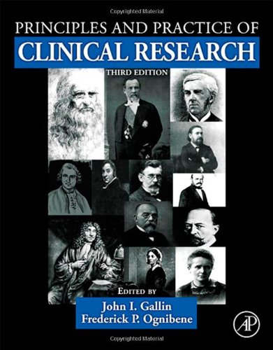 Principles and Practice of Clinical Research 9780123821676