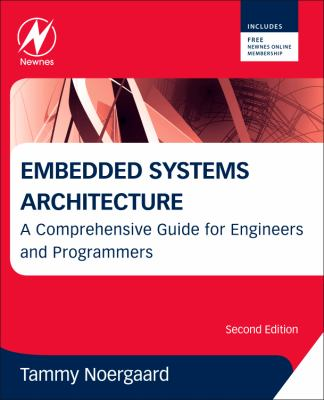 Embedded Systems Architecture: A Comprehensive Guide for Engineers and Programmers 9780123821966