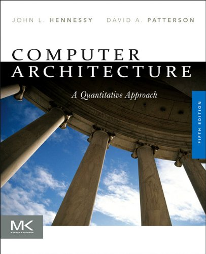 Computer Architecture: A Quantitative Approach 9780123838728
