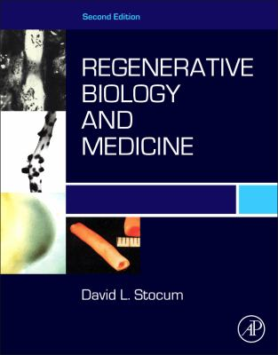 Regenerative Biology and Medicine 9780123848604