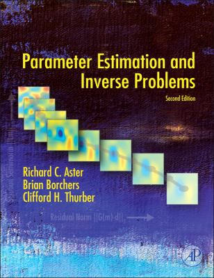 Parameter Estimation and Inverse Problems 9780123850485