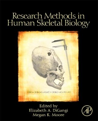 Research Methods in Human Skeletal Biology 9780123851895
