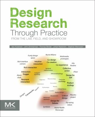 Design Research Through Practice: From the Lab, Field, and Showroom 9780123855022