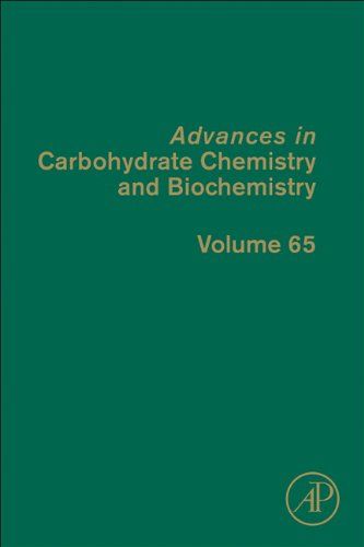 Advances in Carbohydrate Chemistry and Biochemistry, Volume 65 9780123855206