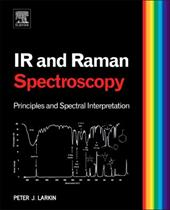 Infrared and Raman Spectroscopy; Principles and Spectral Interpretation 13011717