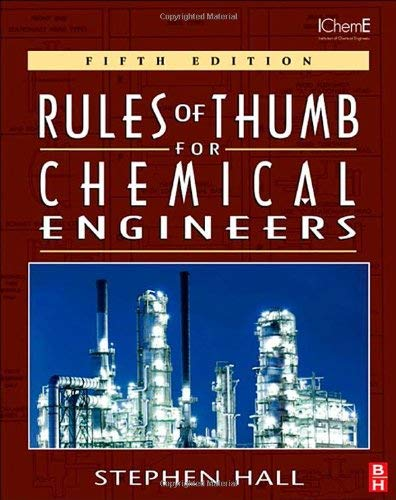 Rules of Thumb for Chemical Engineers - 5th Edition