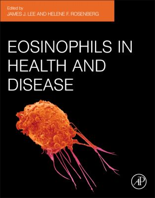 Eosinophils in Health and Disease 9780123943859