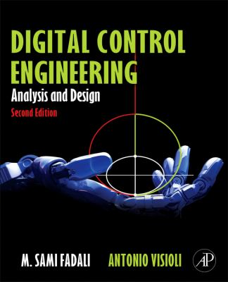 Digital Control Engineering: Analysis and Design 9780123943910