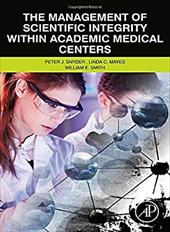 The Management of Scientific Integrity within Academic Medical Centers 22453333