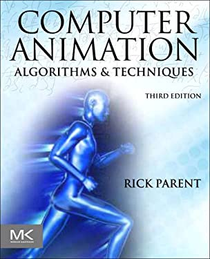 Computer Animation: Algorithms and Techniques 9780124158429