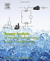 Exergy Analysis of Heating, Refrigerating and Air Conditioning: Methods and Applications 24875157