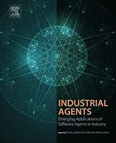 Industrial Agents: Emerging Applications of Software Agents in Industry 24419545