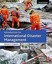 Introduction to International Disaster Management, Third Edition 22984754