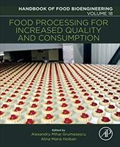 Food Processing for Increased Quality and Consumption, Volume 18 (Handbook of Food Bioengineering) 27223873