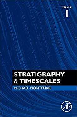 Stratigraphy & Timescales, Volume 1