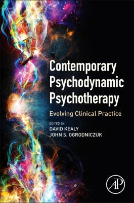 Contemporary Psychodynamic Psychotherapy: Evolving Clinical Practice