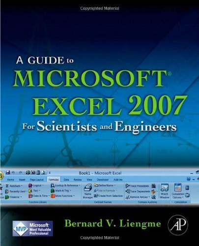 A Guide to Microsoft Excel 2007 for Scientists and Engineers 9780123746238