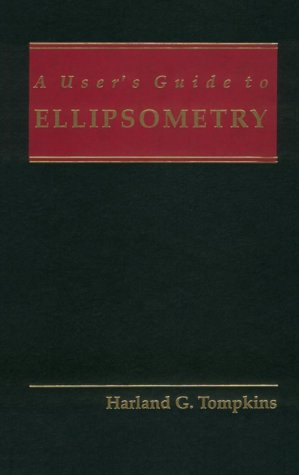 A User's Guide to Ellipsometry
