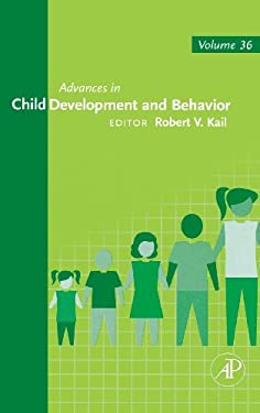 Advances in Child Development and Behavior 9780123743176