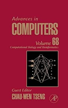 Advances in Computers: Computational Biology and Bioinformatics 9780120121687