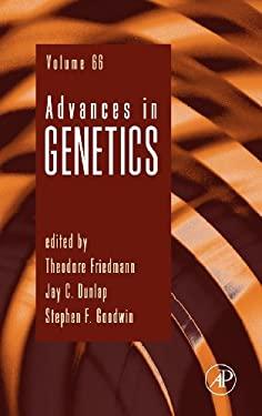 Advances in Genetics, Volume 66 9780123748317