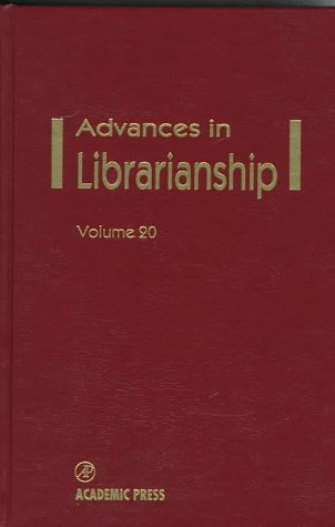 Advances in Librarianship Volume 20 9780120246205