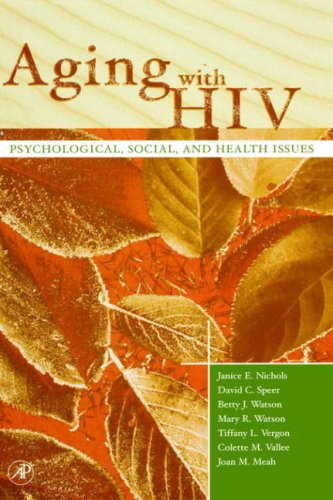Aging with HIV: Psychological, Social, and Health Issues 9780125180511