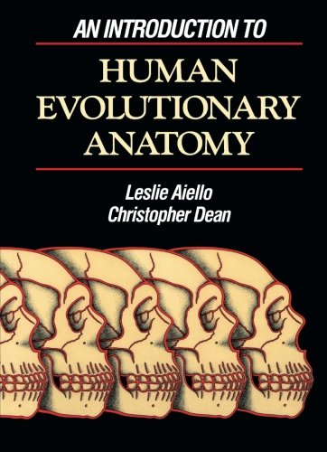 An Introduction to Human Evolutionary Anatomy 9780120455911