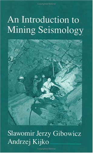 An Introduction to Mining Seismology 9780122821202