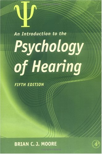 An Introduction to the Psychology of Hearing 9780125056281