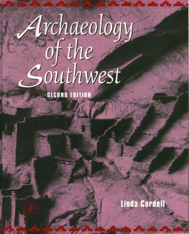 Archaeology of the Southwest 9780121882266