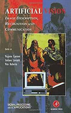 Artificial Vision: Image Description, Recognition, and Communication 9780124448162