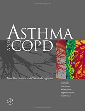 Asthma and Copd: Basic Mechanisms and Clinical Management 9780120790289