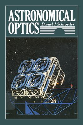 Astronomical Optics 9780126298055