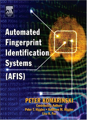 Automated Fingerprint Identification Systems (Afis) 9780124183513