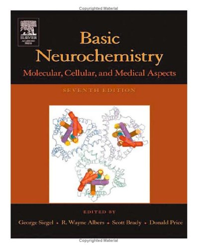 Basic Neurochemistry: Molecular, Cellular and Medical Aspects [With CDROM] 9780120883974