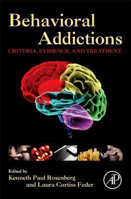 Behavioral Addictions: Criteria, Evidence, and Treatment