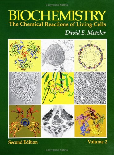 Biochemistry: The Chemical Reactions of Living Cells 9780124925410