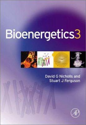 Bioenergetics - 3rd Edition