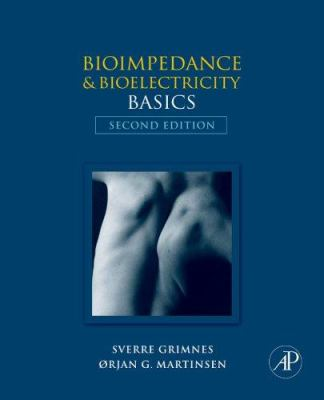 Bioimpedance and Bioelectricity Basics 9780123740045