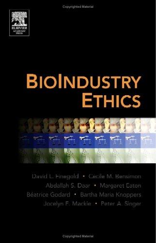 Bioindustry Ethics 9780123693709