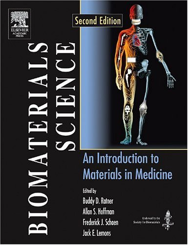 Biomaterials Science: An Introduction to Materials in Medicine 9780125824637
