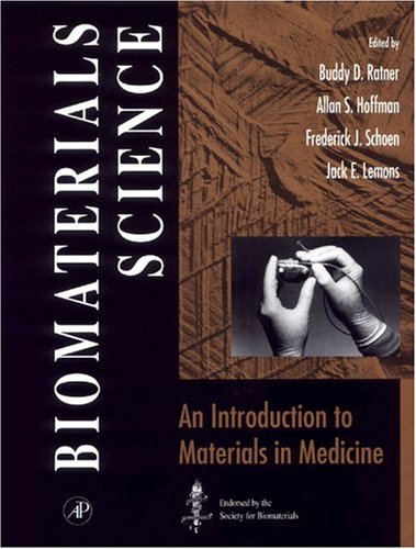 Biomaterials Science: An Introduction to Materials in Medicine 9780125824606