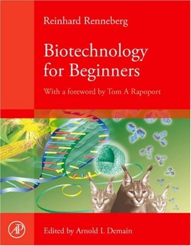 Biotechnology for Beginners 9780123735812
